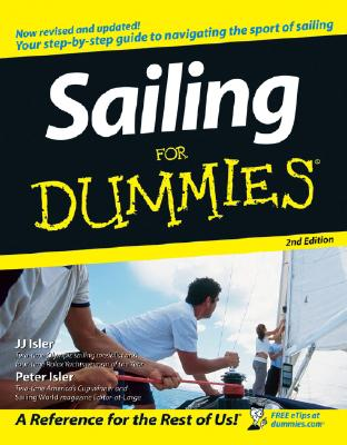 Sailing for Dummies By Isler, J. J./ Isler, Peter